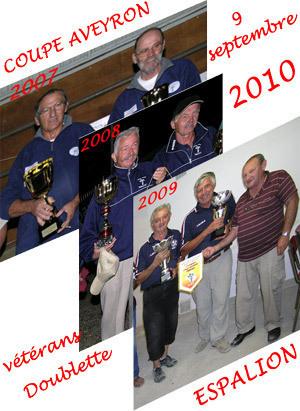 Coupe de l'Aveyron Doublette Vétérans 2010<br />Les résultats