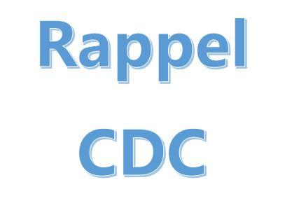 Rappel CDC