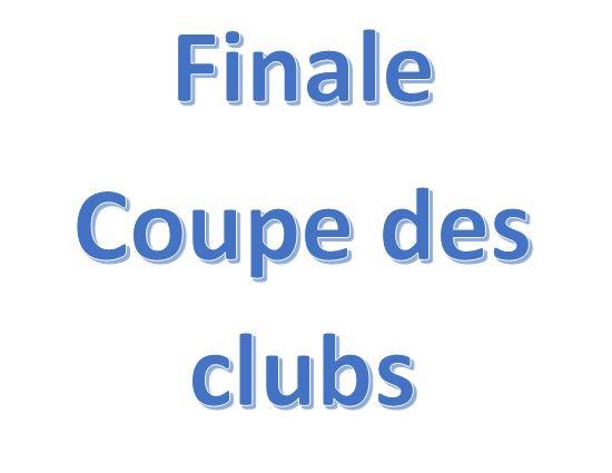 Finales Coupe des Clubs