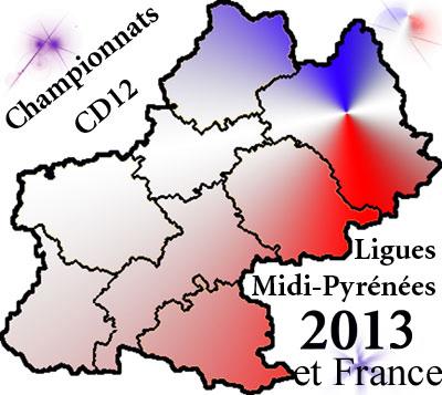 Championnats départementaux, Ligues et France 2013 (maj09/04)
