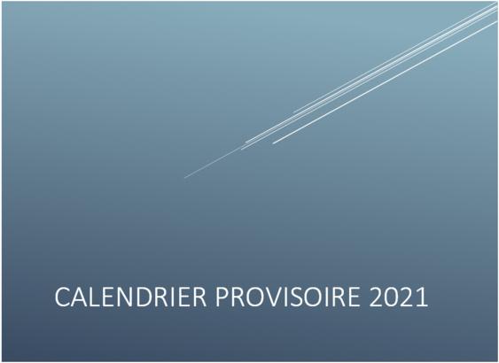Calendrier Provisoire 2021