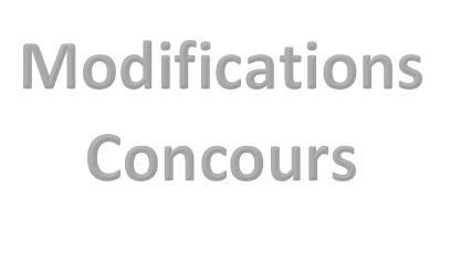 Modifications concours