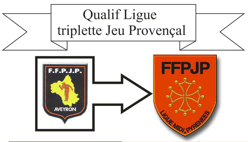 Qualif Ligue triplette jeu provençal (maj 12/04)